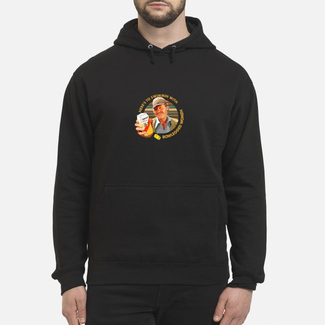 Vintage Quint Jaws Here's To Swimmin With Bowlegged Women Hoodie