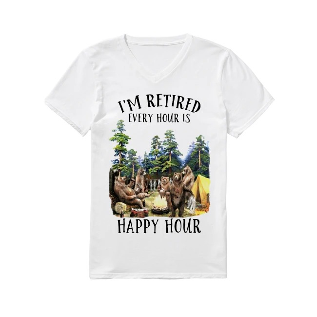 Camping bear I'm retired every hour is happy hour V-neck T-shirt