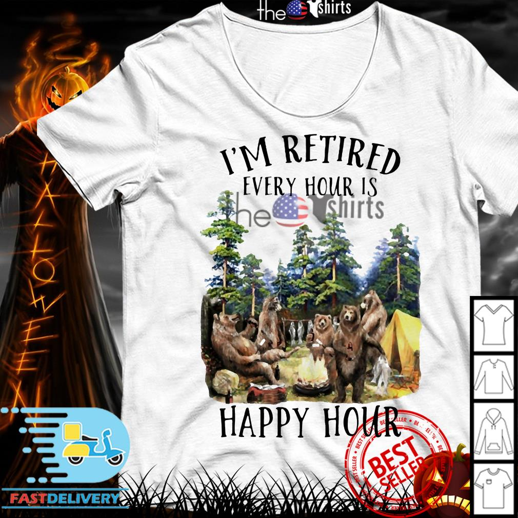 Camping bear I'm retired every hour is happy hour shirt