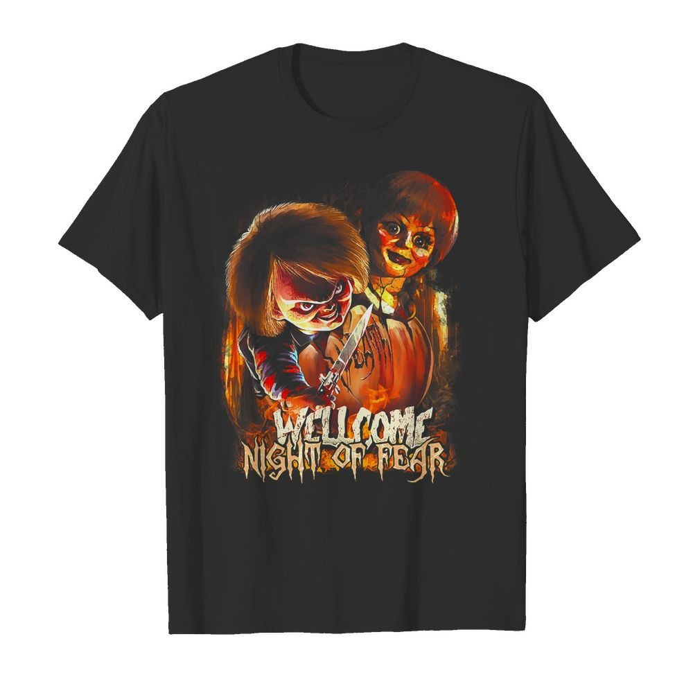 Chucky and Annabelle welcome night of fear shirt