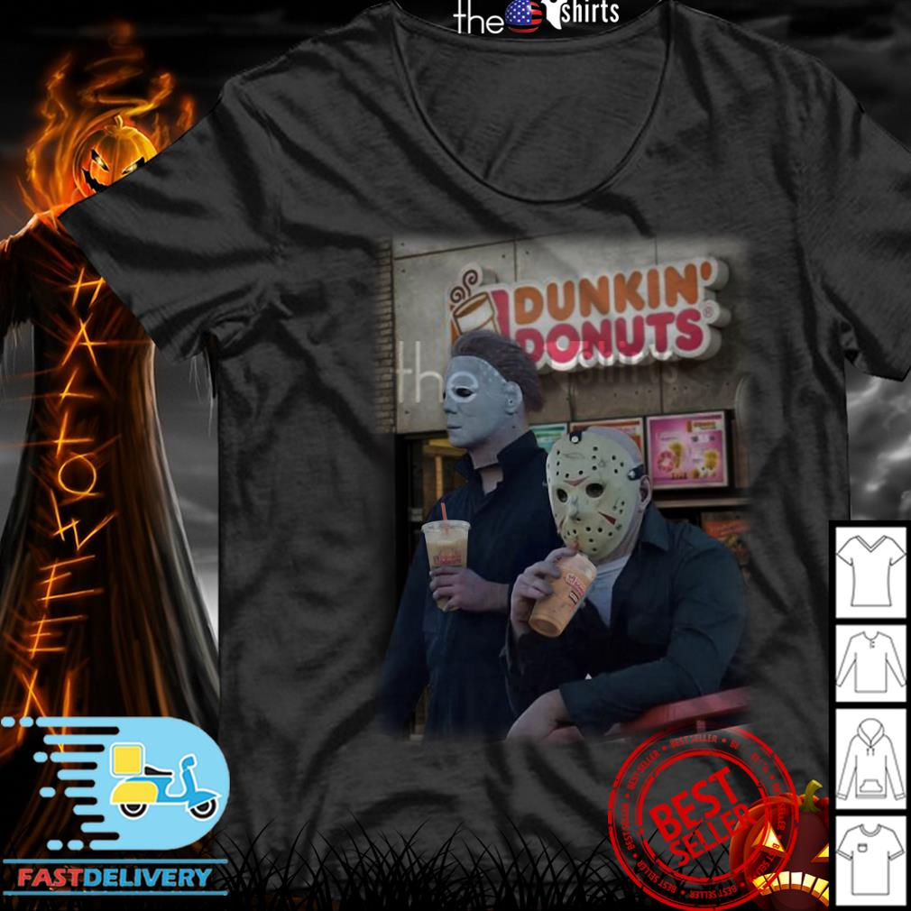 Michael Myers Jason Voorhees drink Dunkin' Donuts shirt
