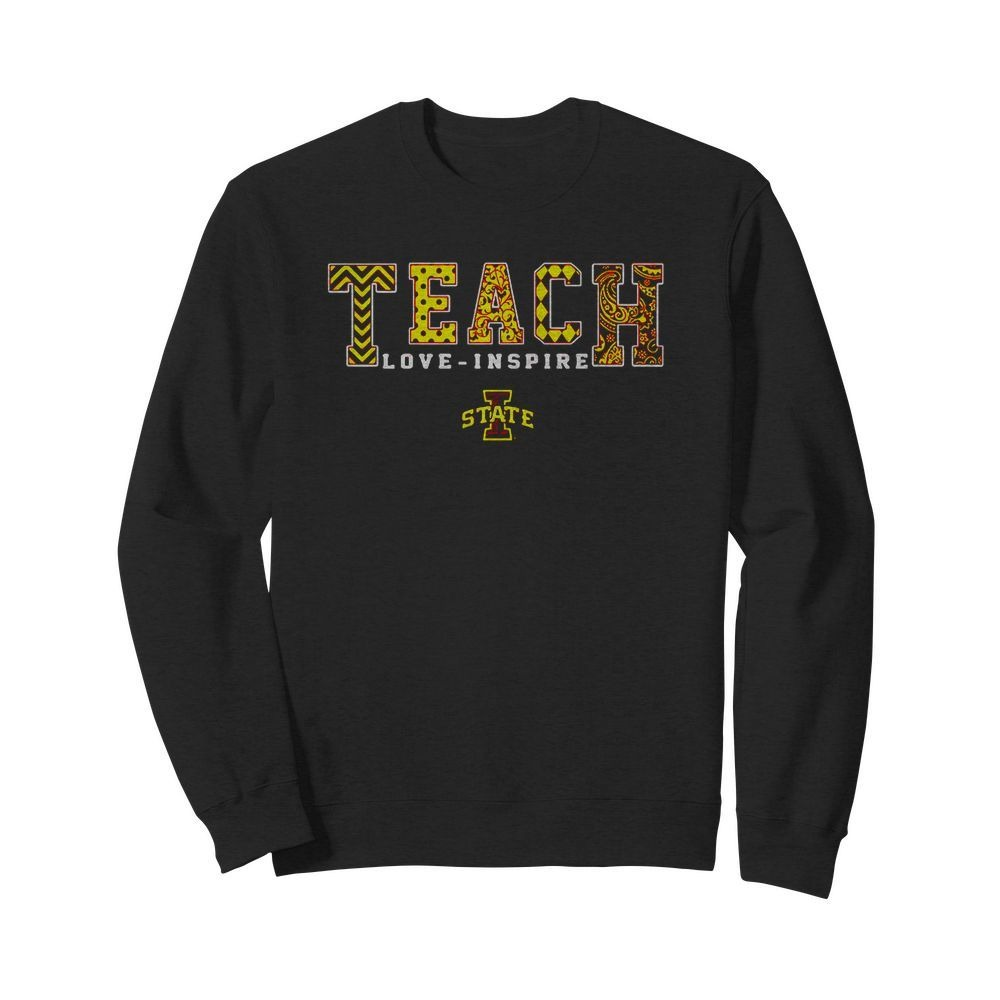 Teacher love-inspire Lowa State Sweater