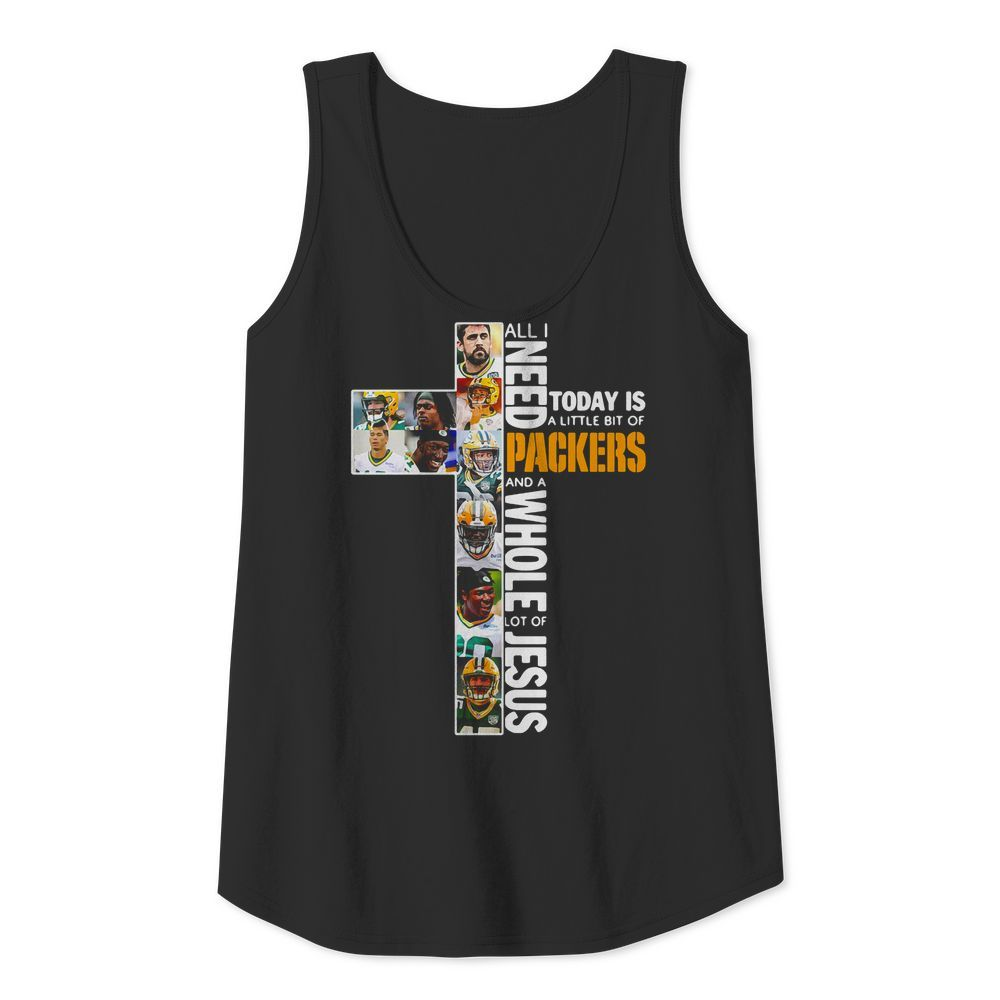 All I need today is a little bit of Packers and a whole lot of Jesus Tank top