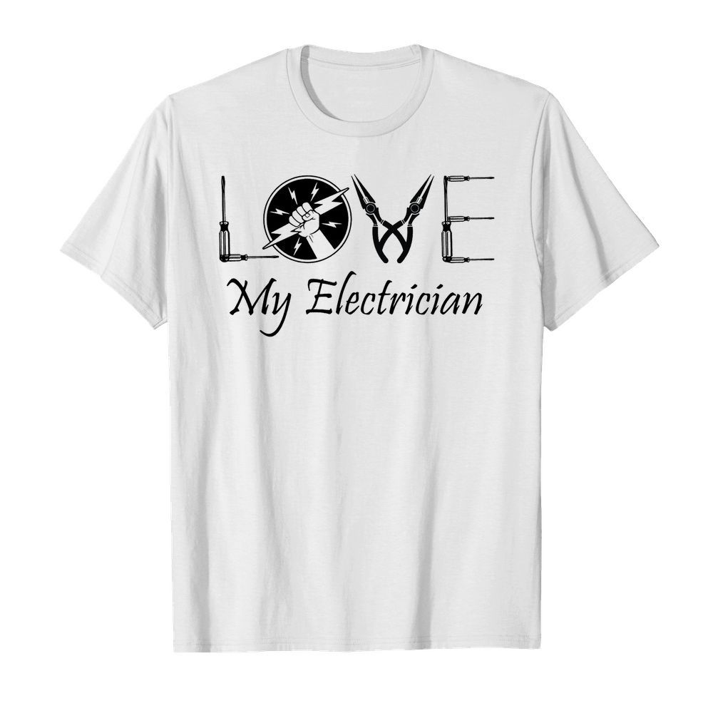 I Love My electrician Shirt