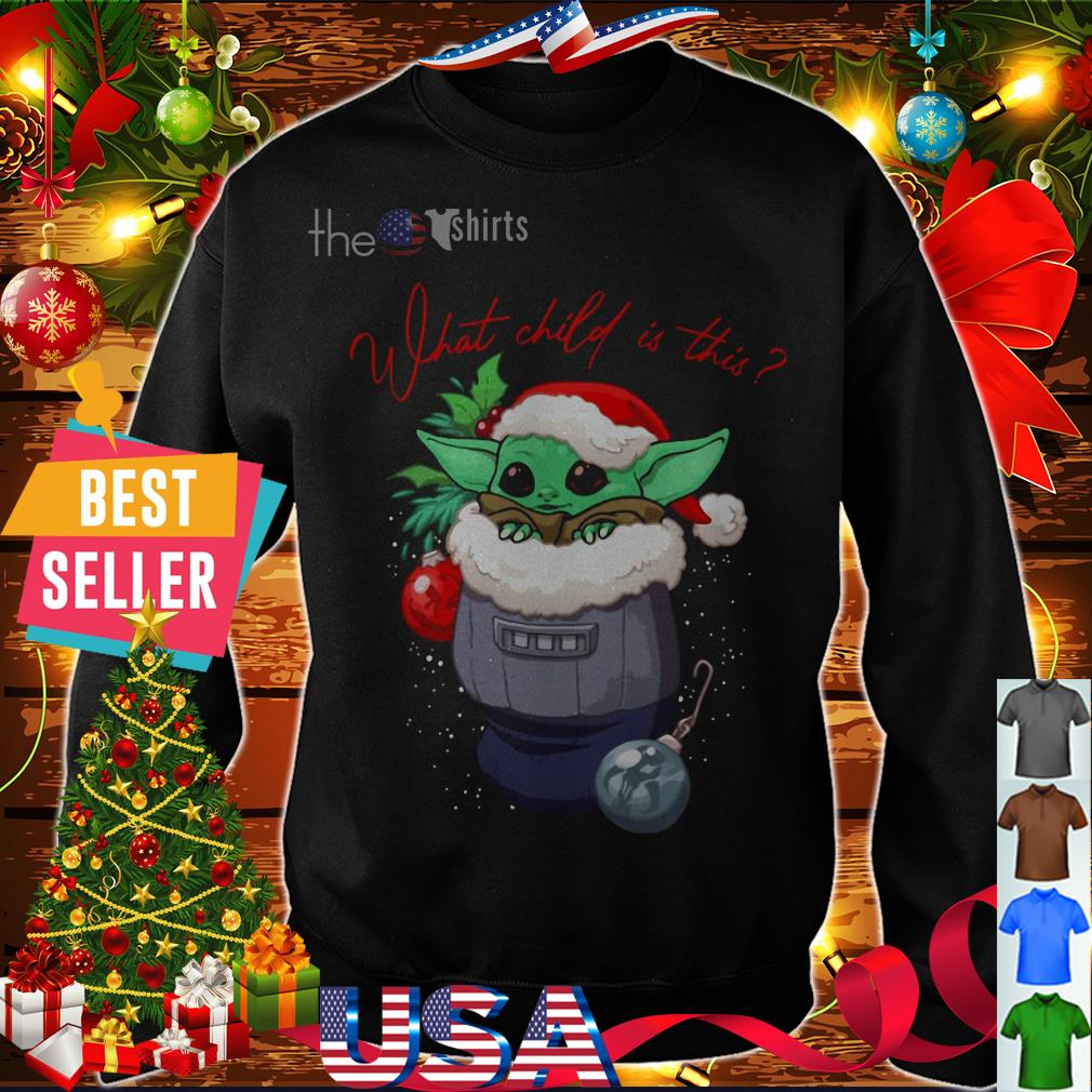 Christmas Baby Yoda Santa what child is this shirt