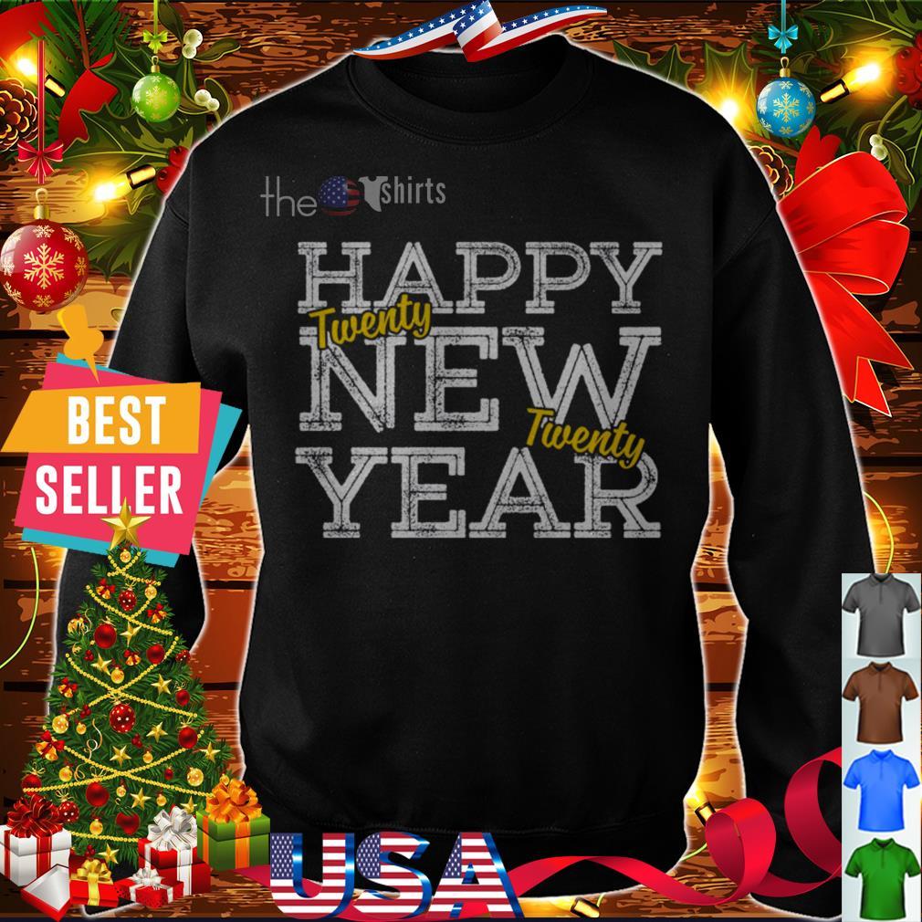 Happy New Years Twenty shirt