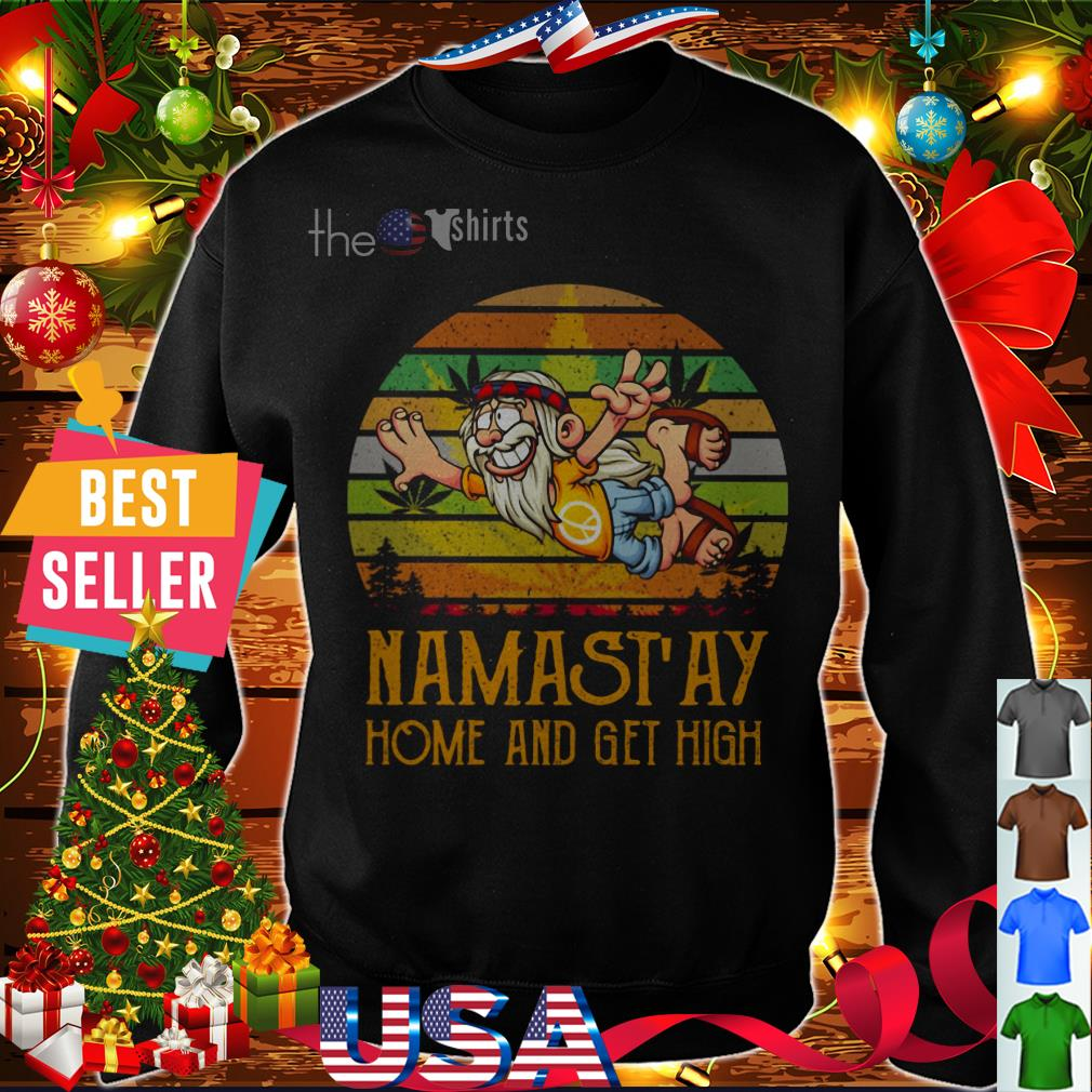 Namastay home and get high vintage shirt