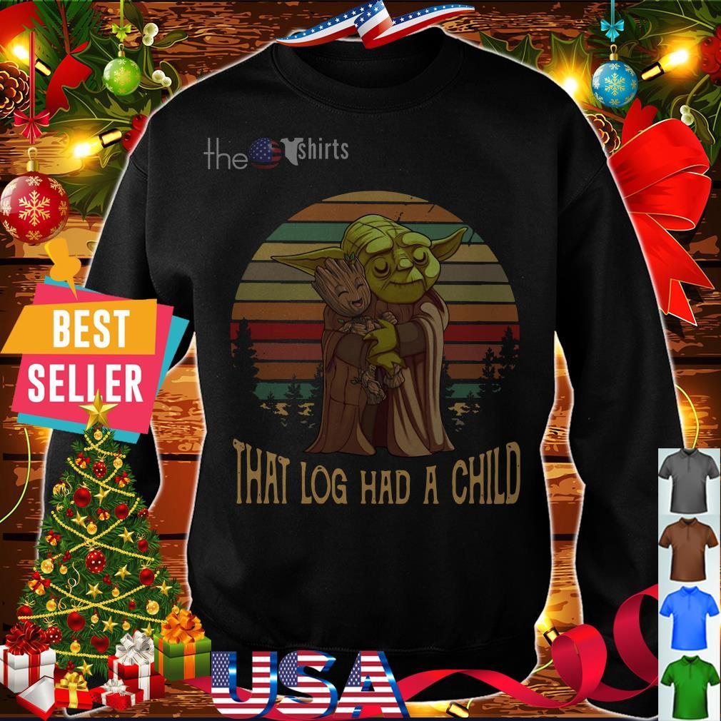 Star Wars Yoda hug Baby Groot that log had a child vintage shirt