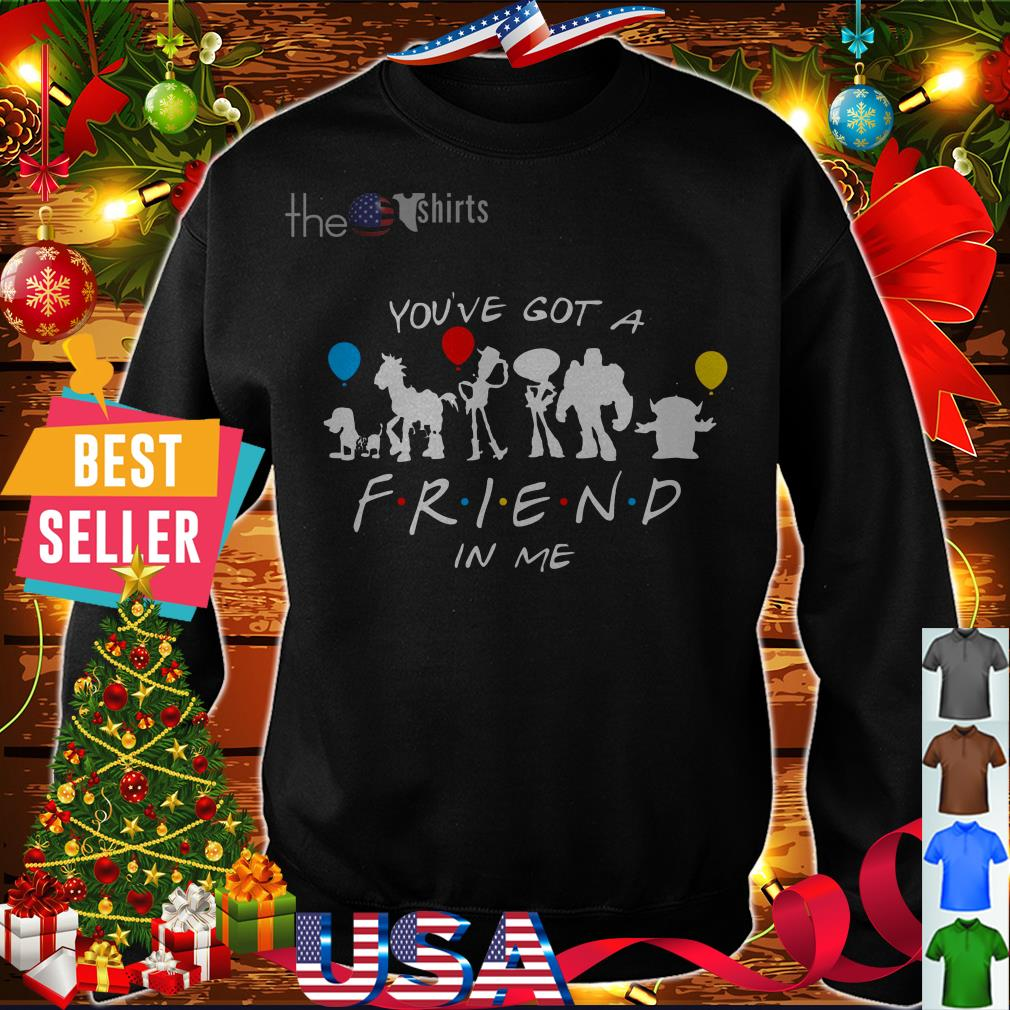 Toys story You've got a Friend in Me shirt