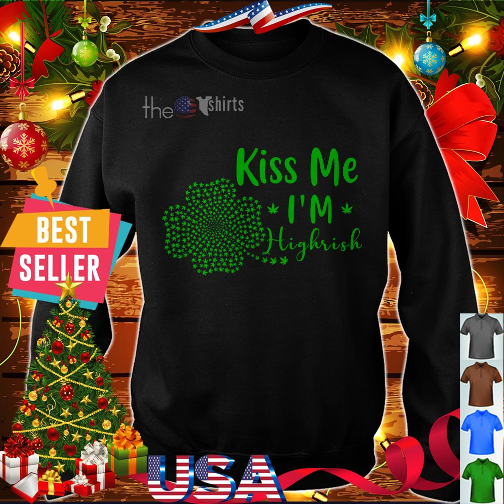 weed-kiss-im-highrish-st-patricks-day-sweater
