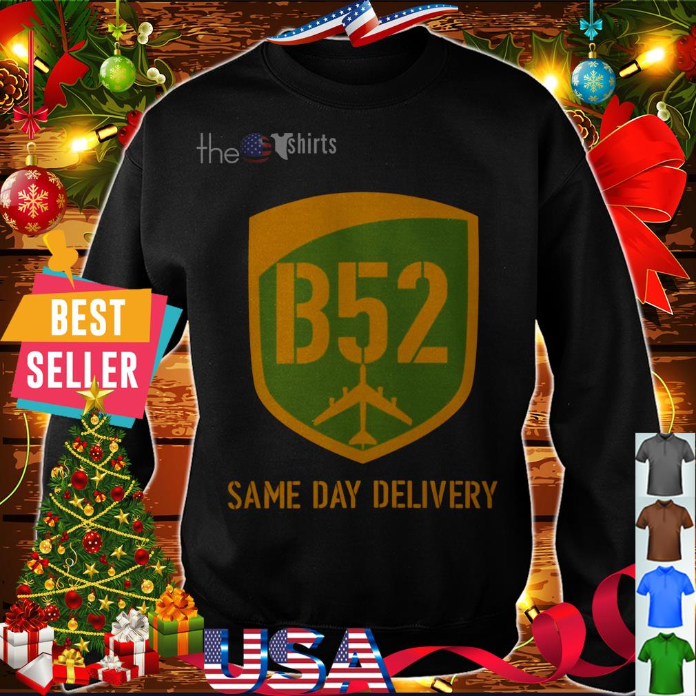Offical B52 same day delivery shirt
