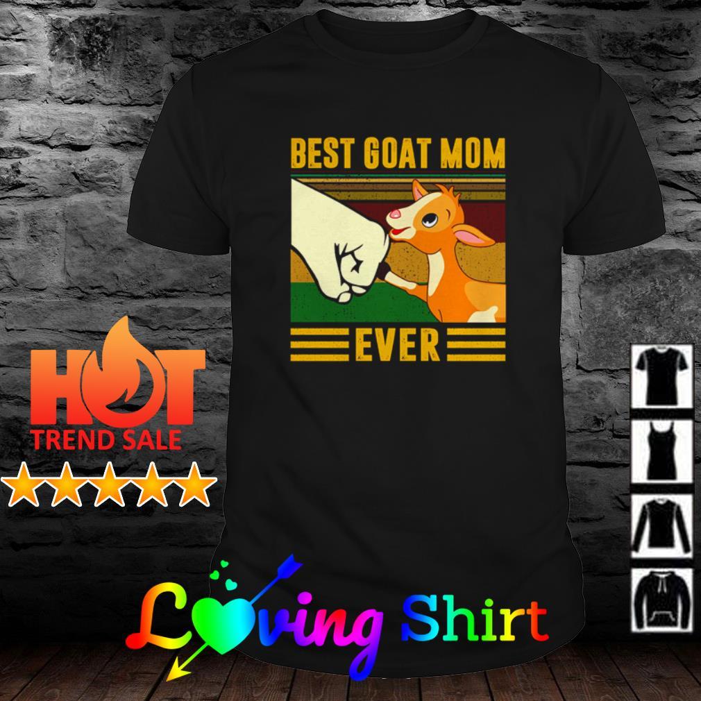 Vintage Best goat mom ever shirt
