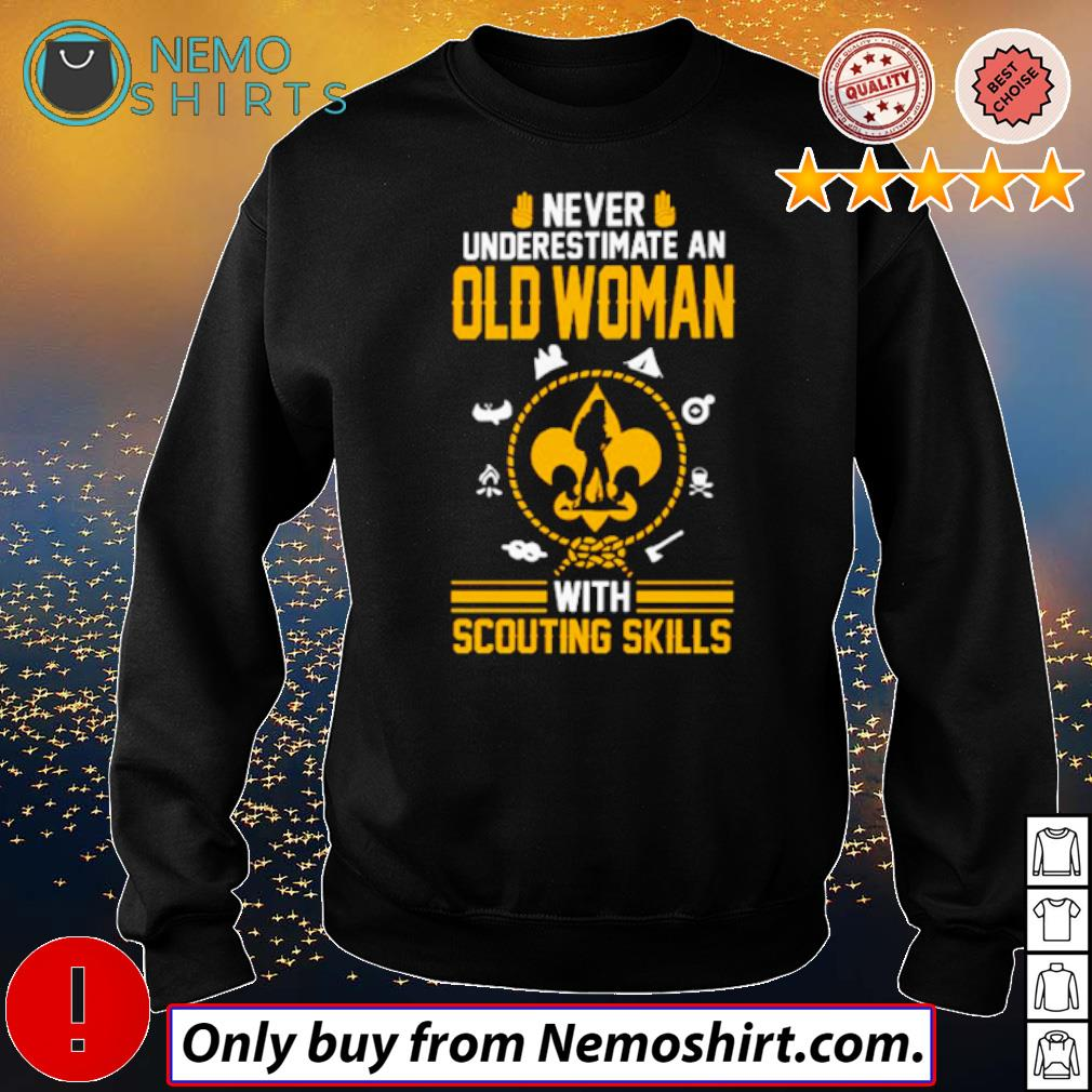Reconnaissance never underestimate an old woman with scouting skills s Sweatshirt Black