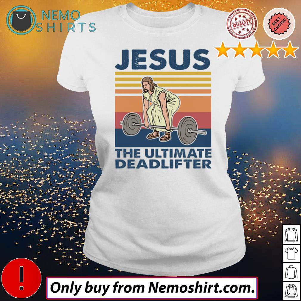 Vintage Jesus Christ the ultimate deadlifter weightlifting s Ladies white
