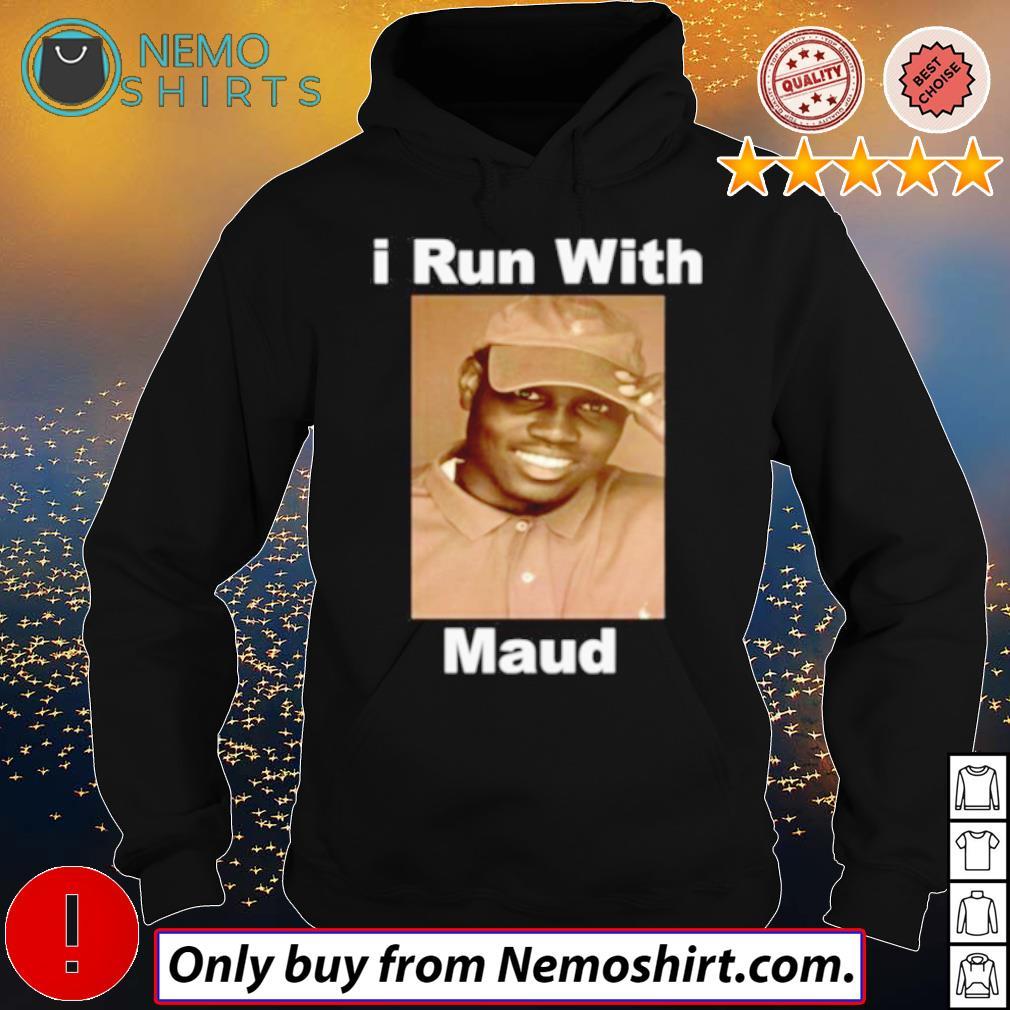 Ahmaud Arbery I run with Maud s Hoodie Black