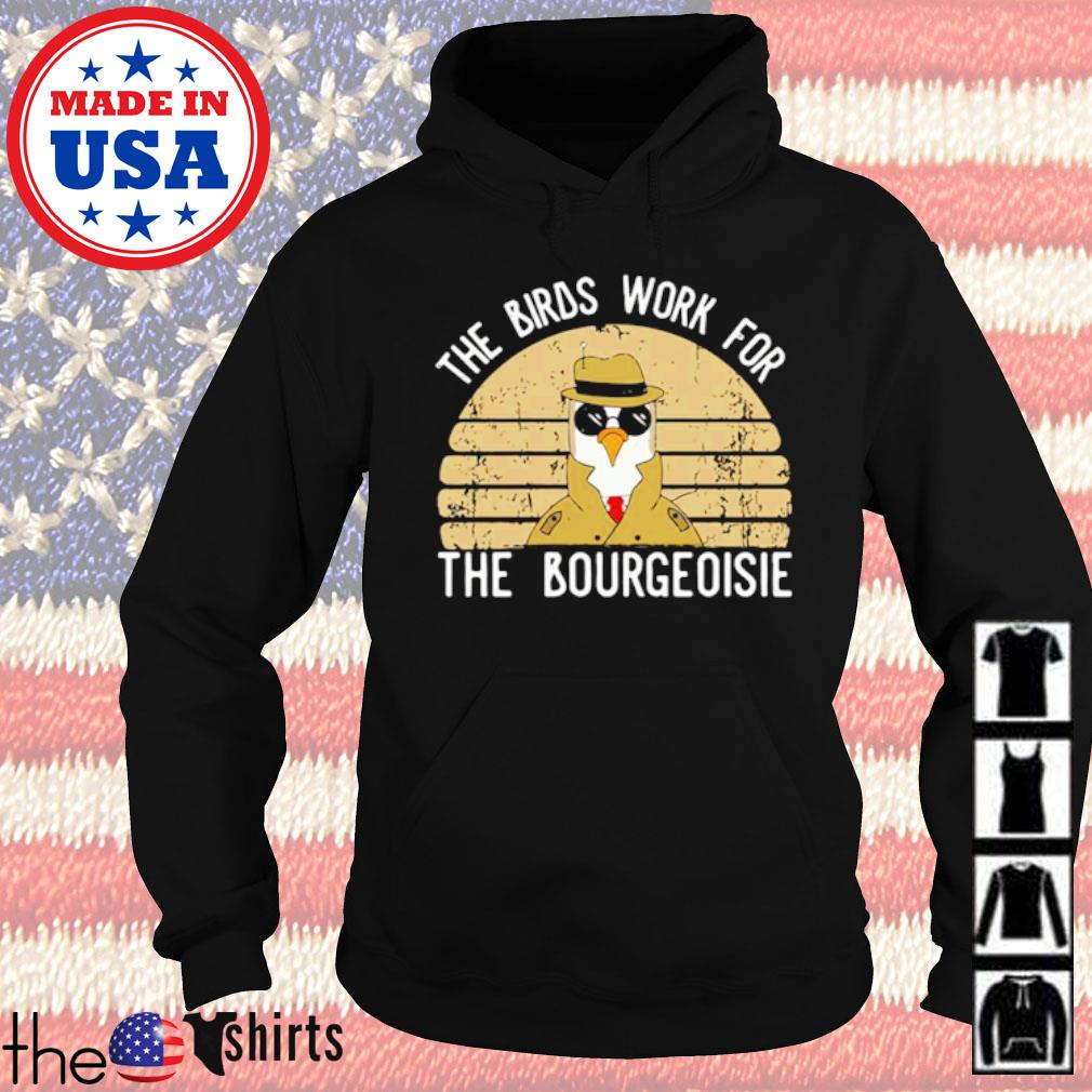 All of the birds died in 1986 The birds work for the bourgeoisie vintage s Hoodie Black