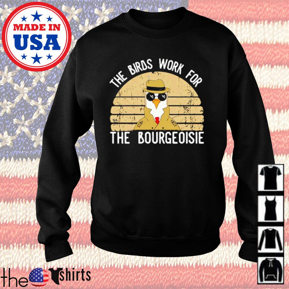 All of the birds died in 1986 The birds work for the bourgeoisie vintage s Sweater Black