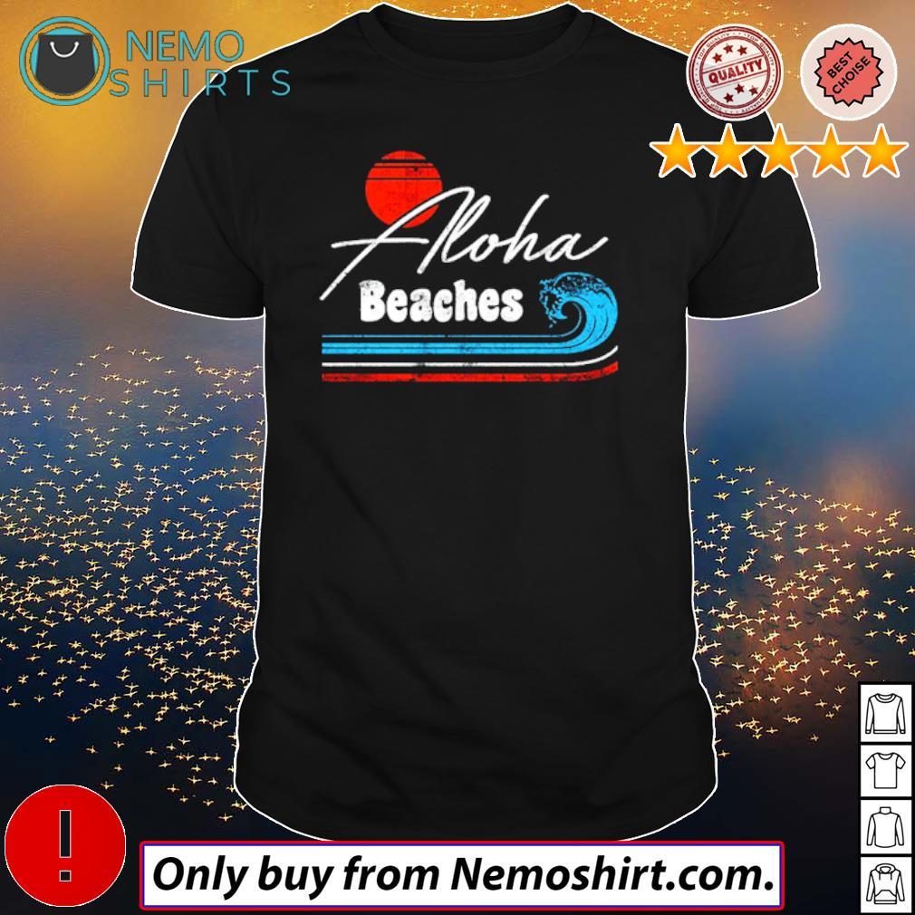 Aloha Beaches retro shirt