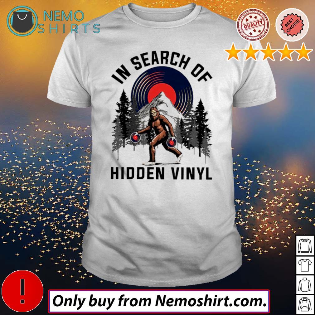 Bigfoot In Search Of Hidden Vinyl shirt