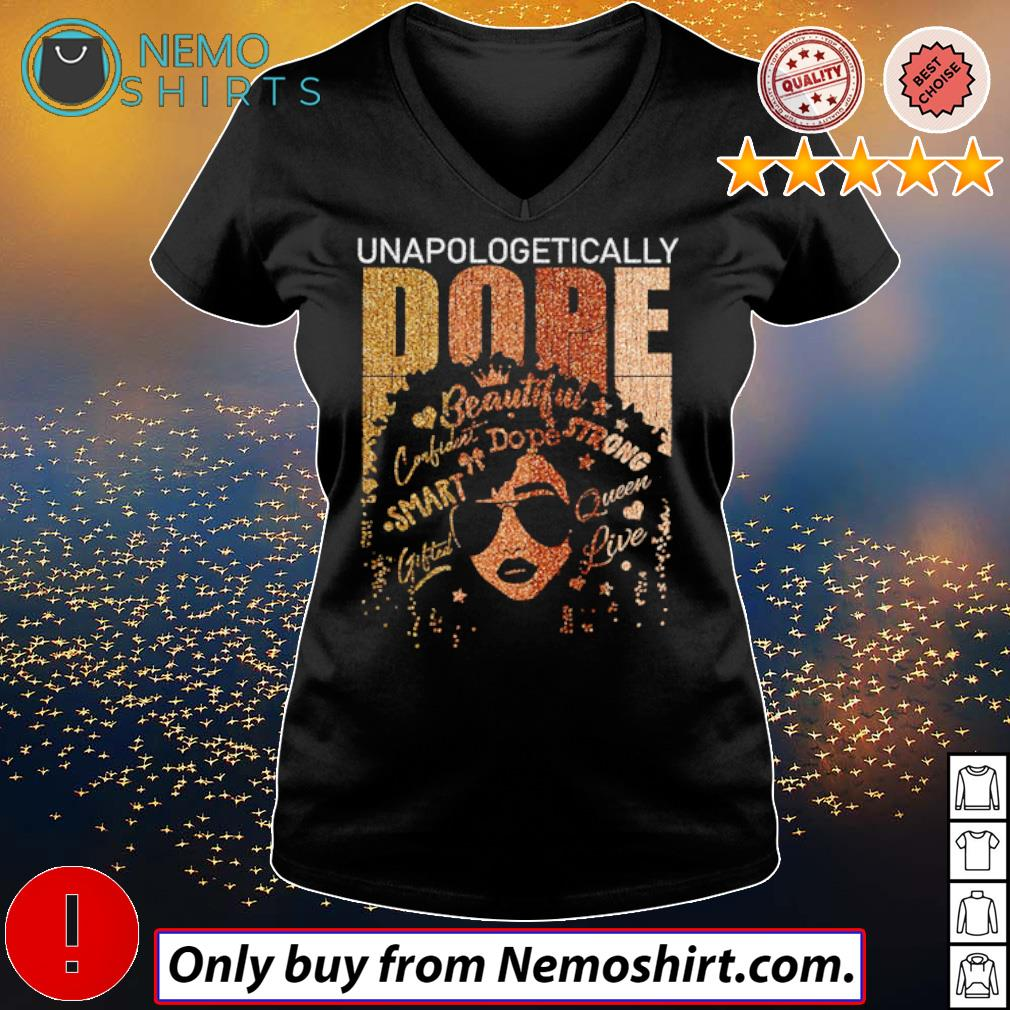 Black girl Unapologetically Dope beautiful strong smart queen s V-neck Ladies Black