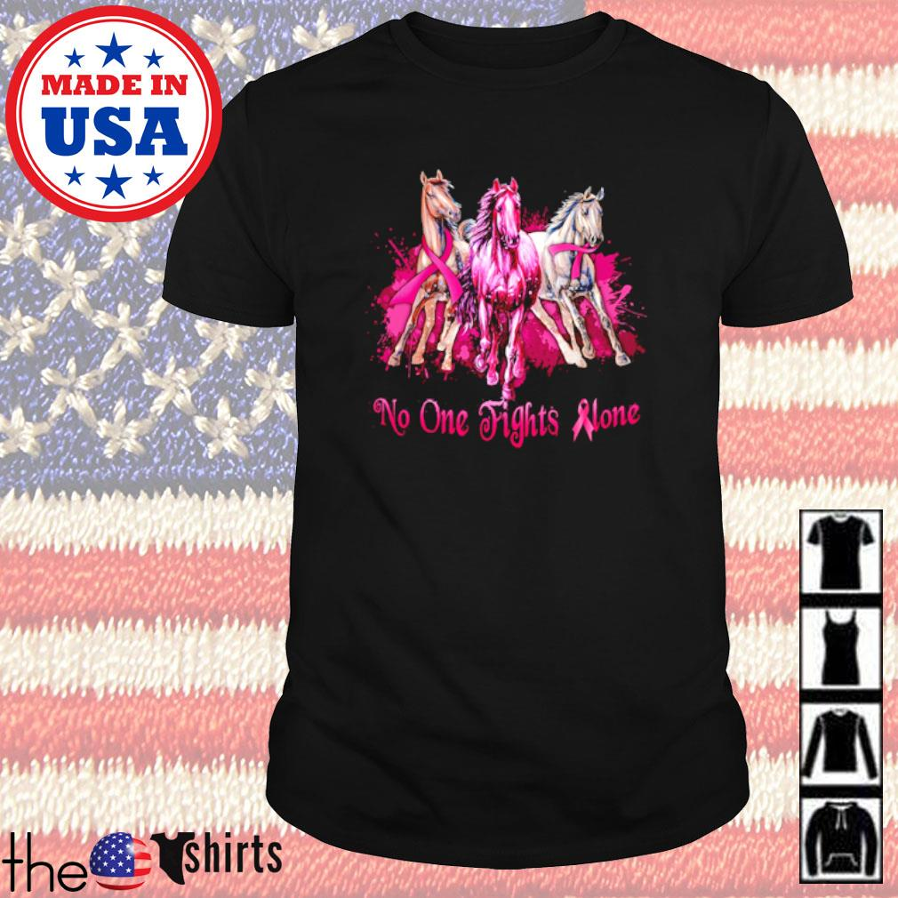Breast Cancer awareness horses no one fights alone shirt