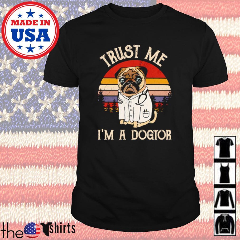 Bulldog doctor Trust me I'm a dogtor vintage shirt