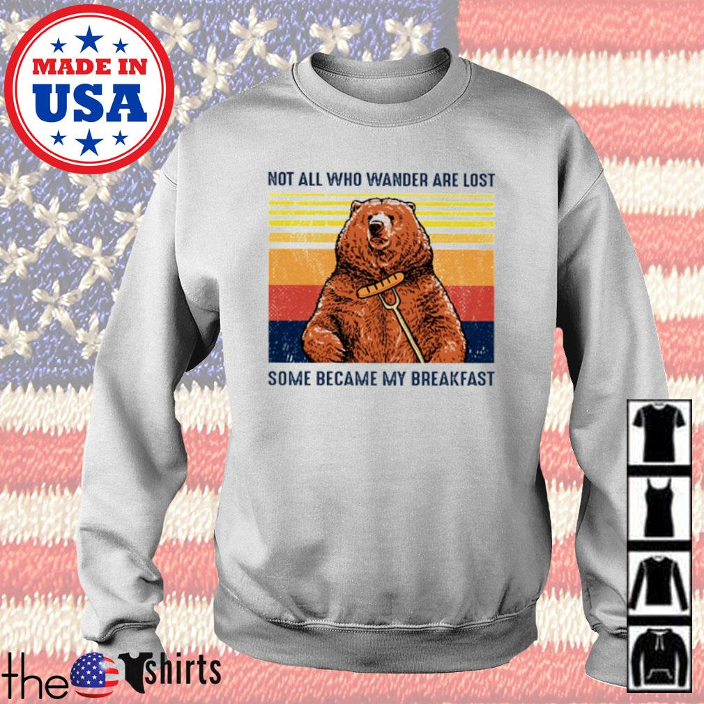 Camping Bear not all who wander are lost some became my breakfast vintage s Sweater White