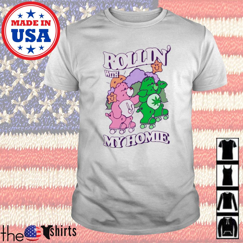 Cannabis Rollin' with Bear my home shirt