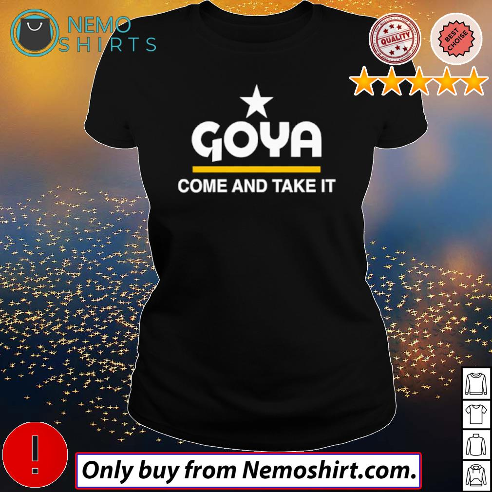 Goya Foods come and take it American s Ladies Black