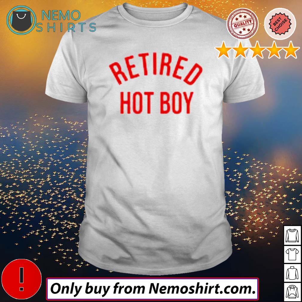 Hot boy Retired shirt