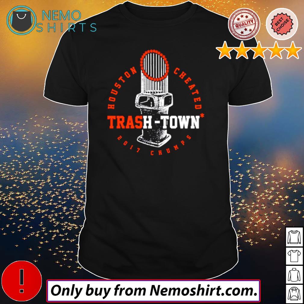 Houston Astros Houston Trash-Town 2017 Chumps shirt