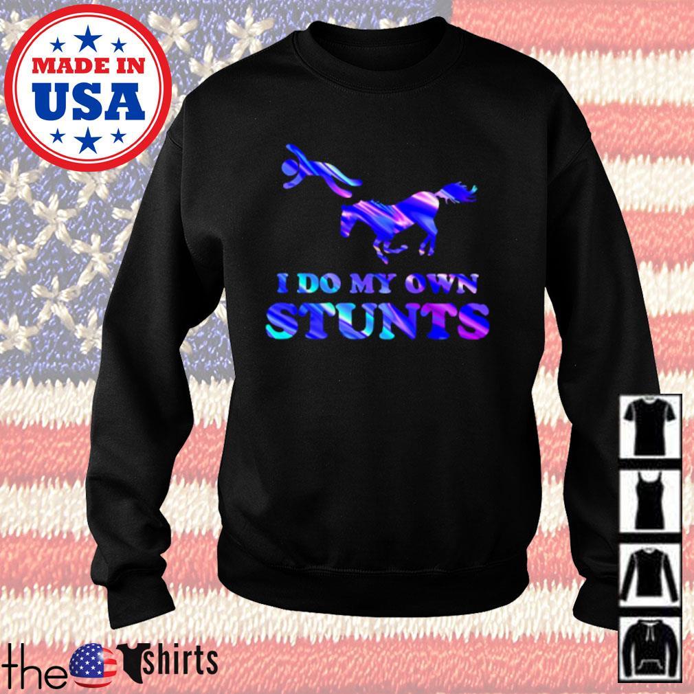 I do my own stunts Holo Horse s Sweater Black
