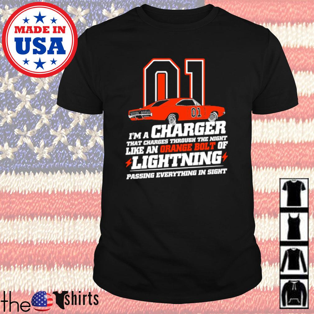 I'm a charger that charges through the night lightning passing everything in sight shirt