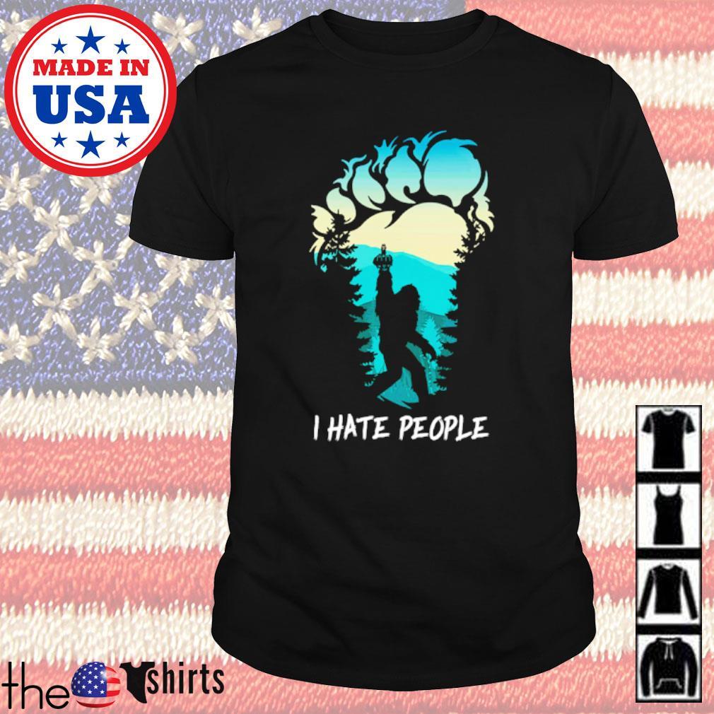 Middle finger Bigfoot I hate people shirt
