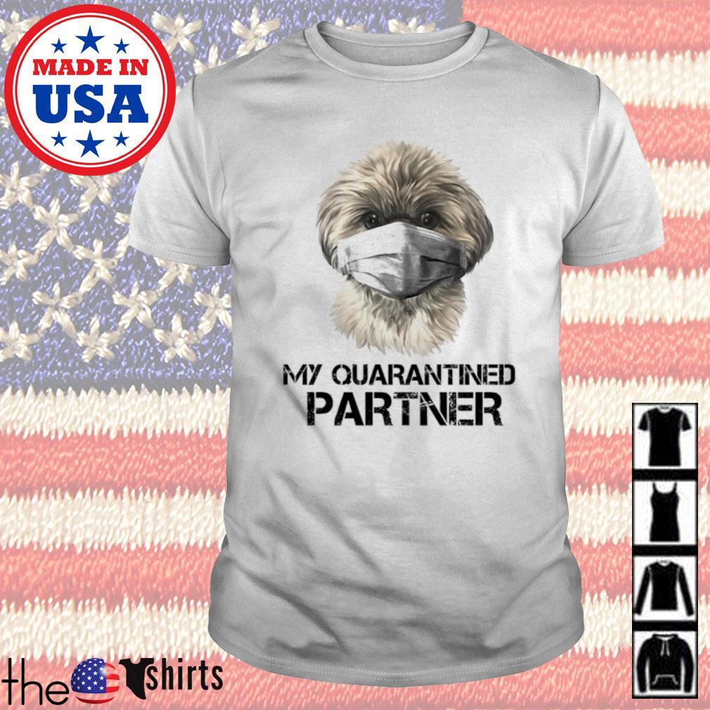 Shih Tzu face mask my quarantined partner shirt