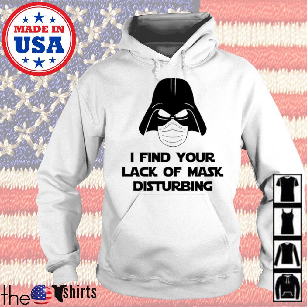 Star Wars Darth Vader I find your lack of mask disturbing s Hoodie White