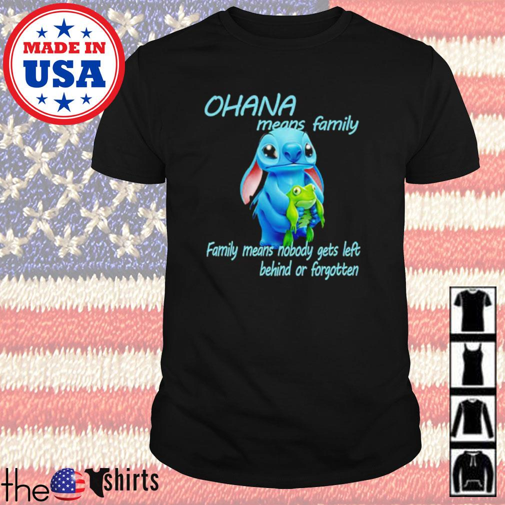 Stitch hug Frog Ohana means family family means nobody gets left shirt