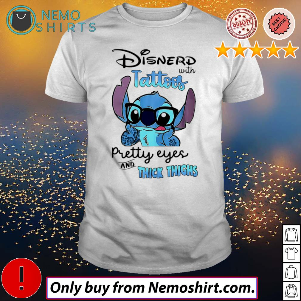 Stitch wearing glasses Disnerd with tattoos pretty eyes and thick thighs shirt