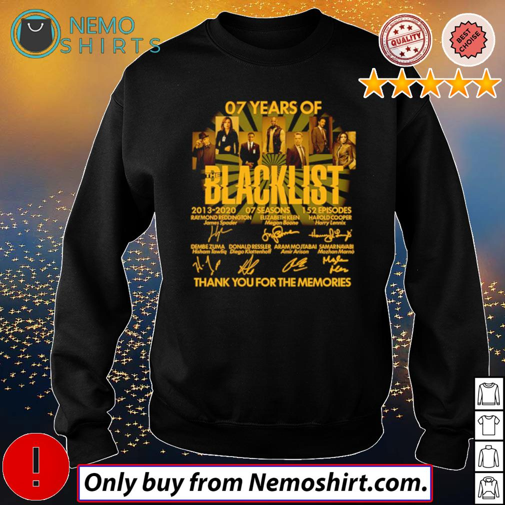 Thank you for the memories 07 Years of Blacklist 2013-2020 signatures s Sweatshirt Black