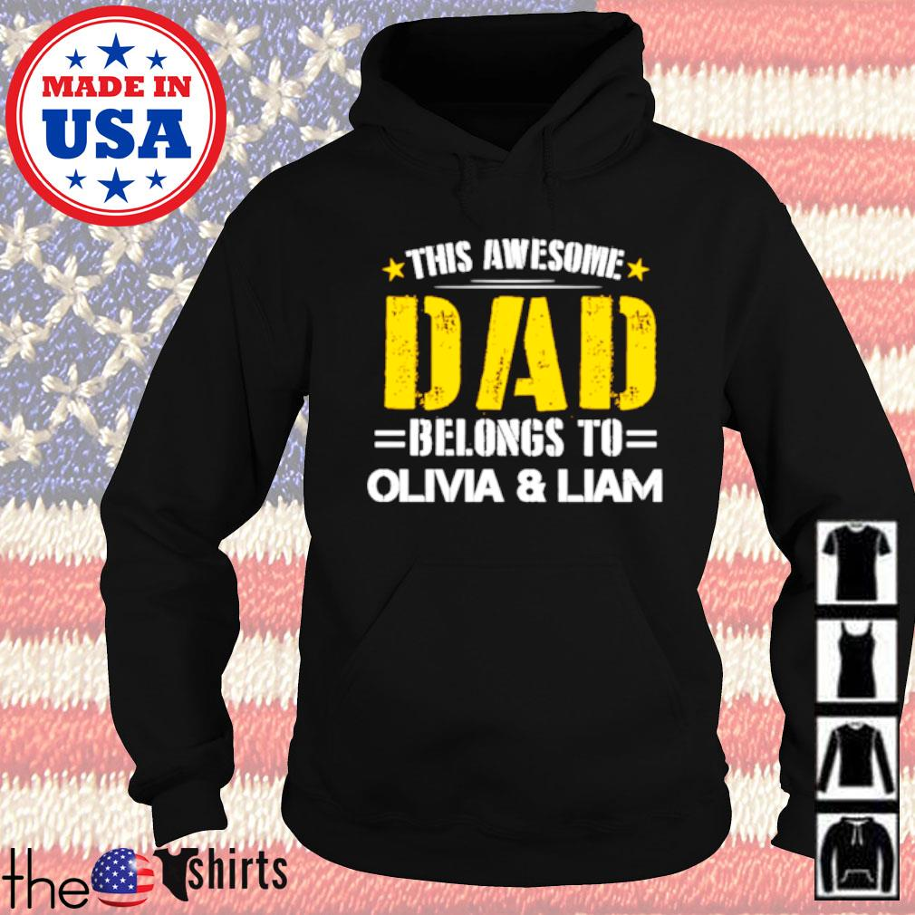 This awesome dad belongs to Olivia and Liam Father's day s Hoodie Black
