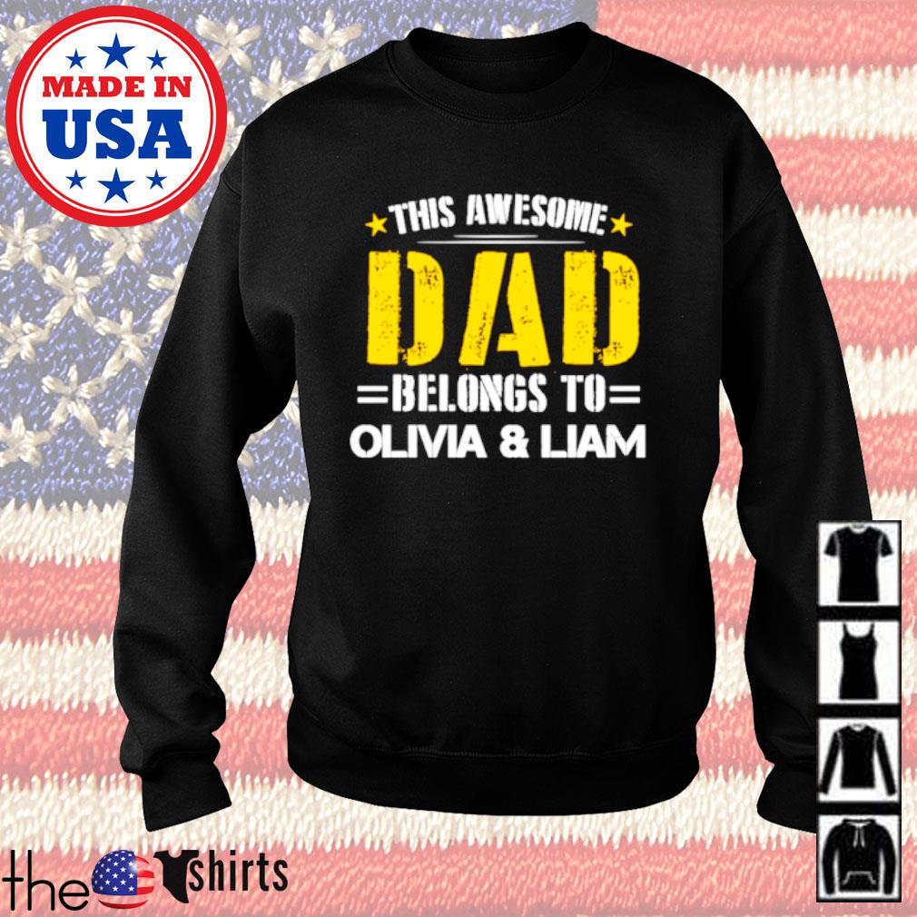 This awesome dad belongs to Olivia and Liam Father's day s Sweater Black