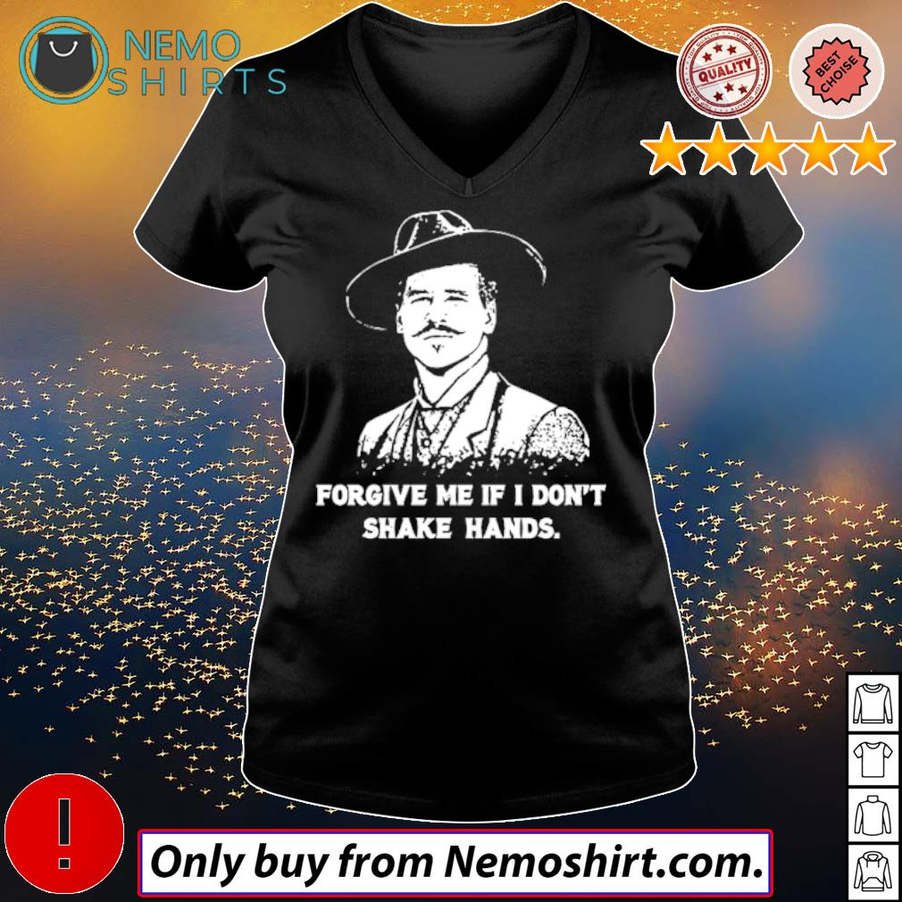 Tombstone forgive me if I don't shake hands Doc Holliday s V-neck Ladies Black