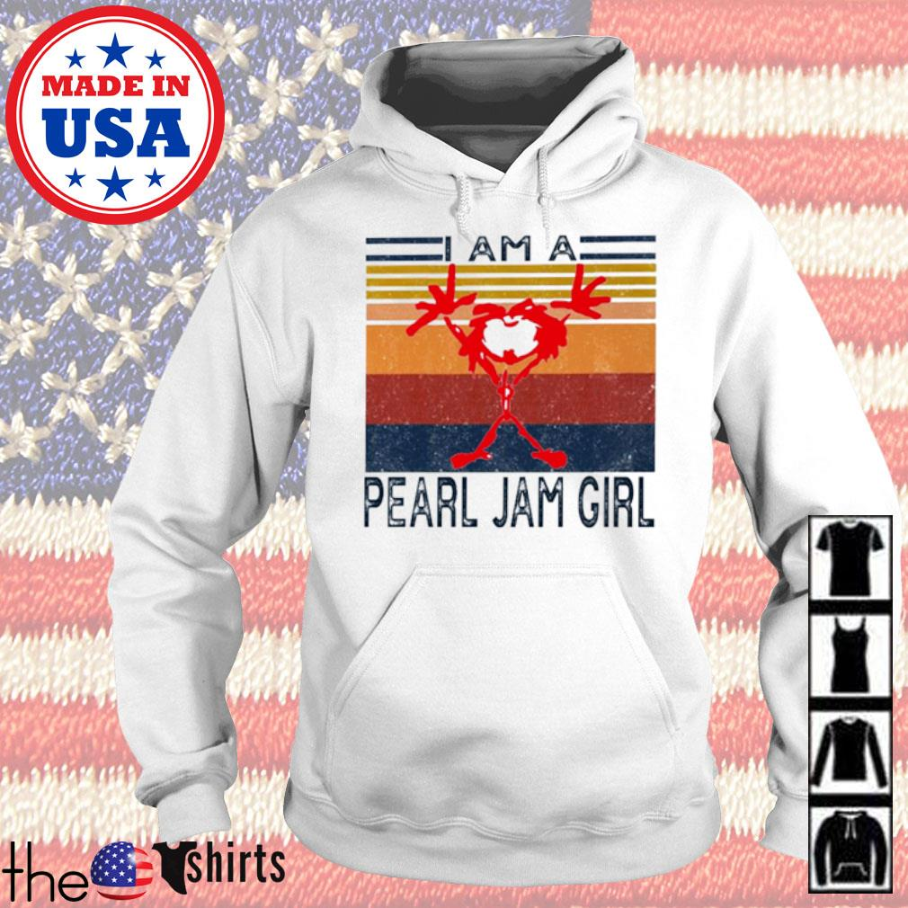 Vintage Rock band I am a Pearl Jam girl s Hoodie White