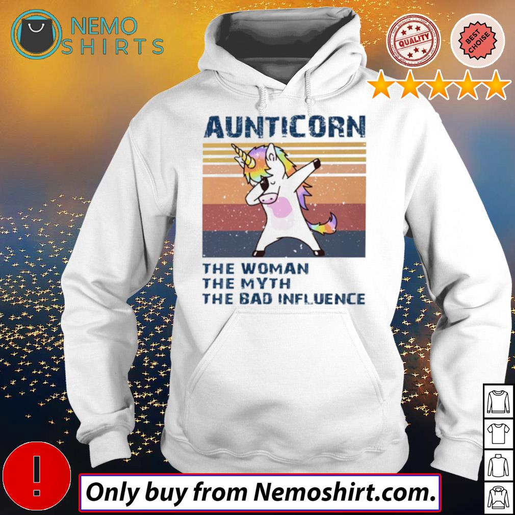 Vintage Unicorn aunticorn the woman the myth the bad influence s Hoodie white