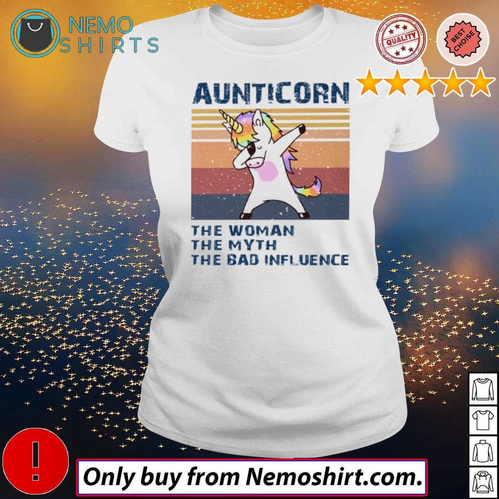 Vintage Unicorn aunticorn the woman the myth the bad influence s Ladies white