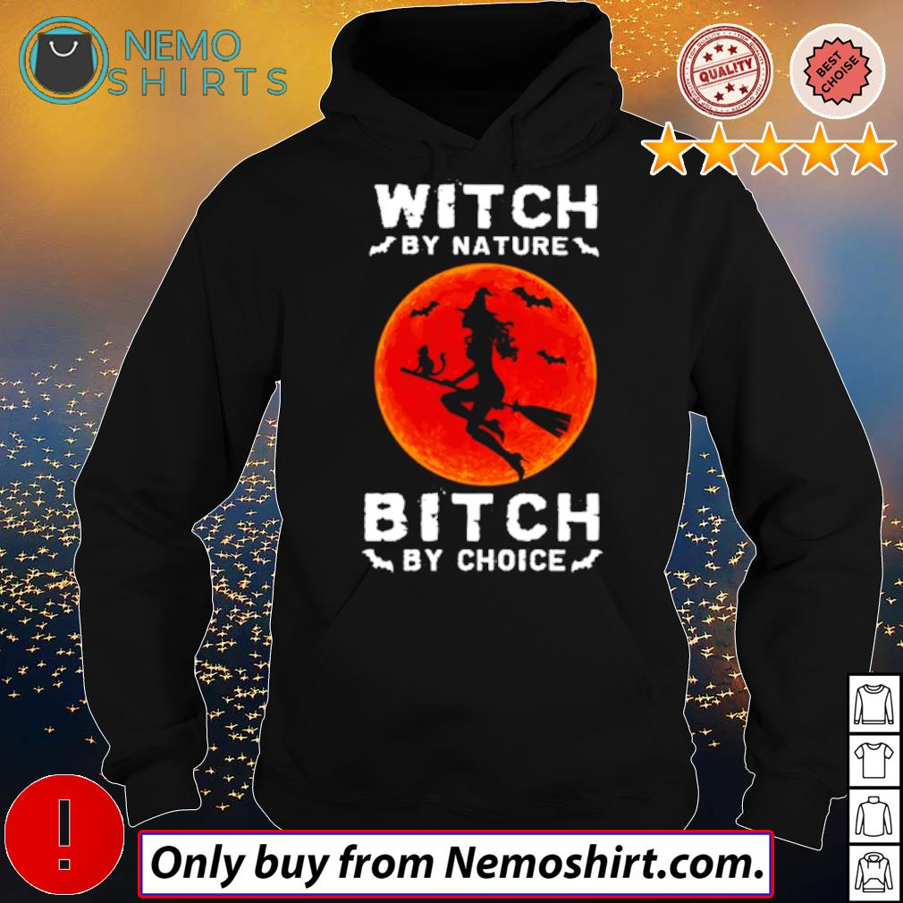 Witch by nature bitch by choice blood moon Halloween s Hoodie Black