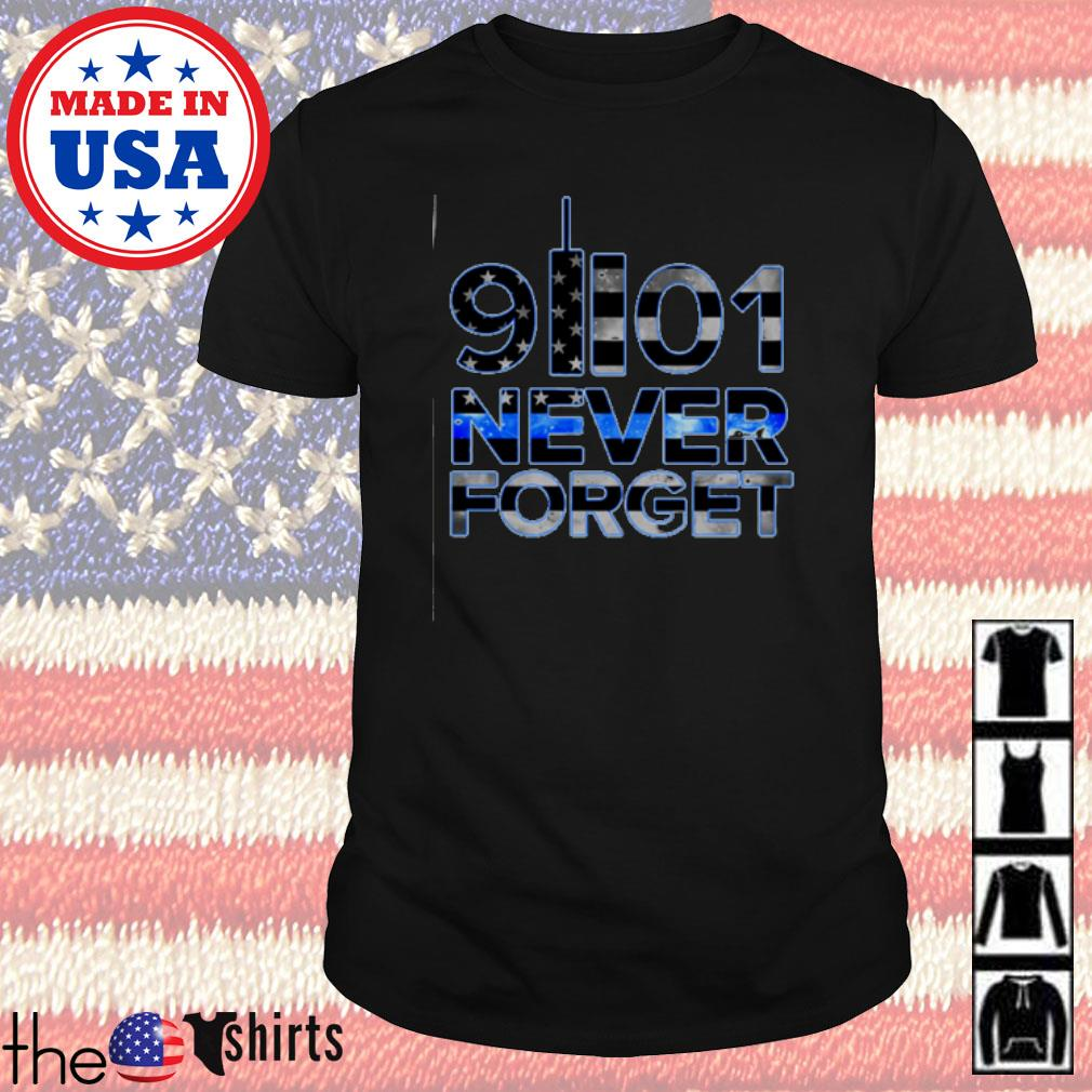 Ameircan Never Forget 91101 shirt
