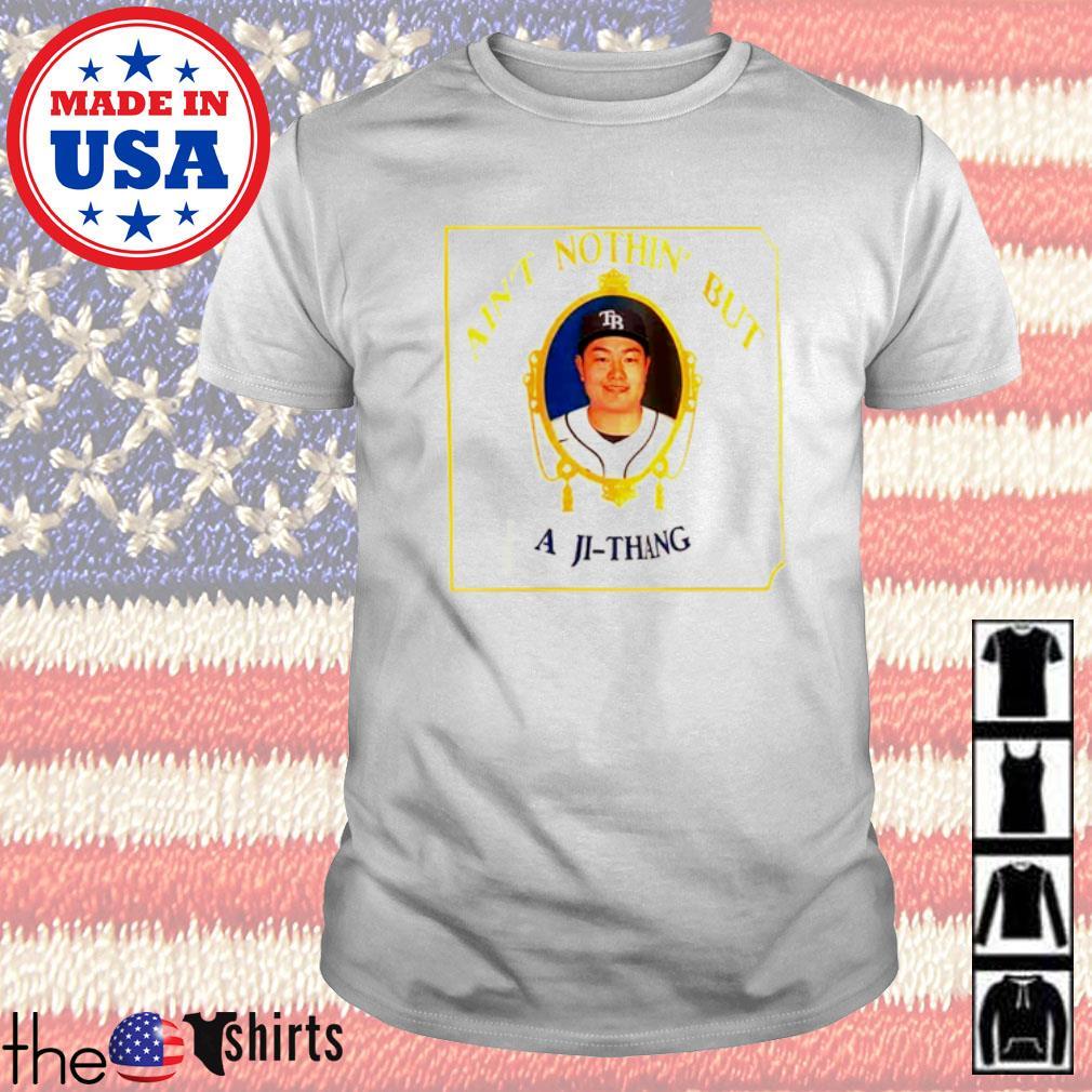 Baseball Choi Ji-Man Ain't nothin' but A Ji-Thang shirt