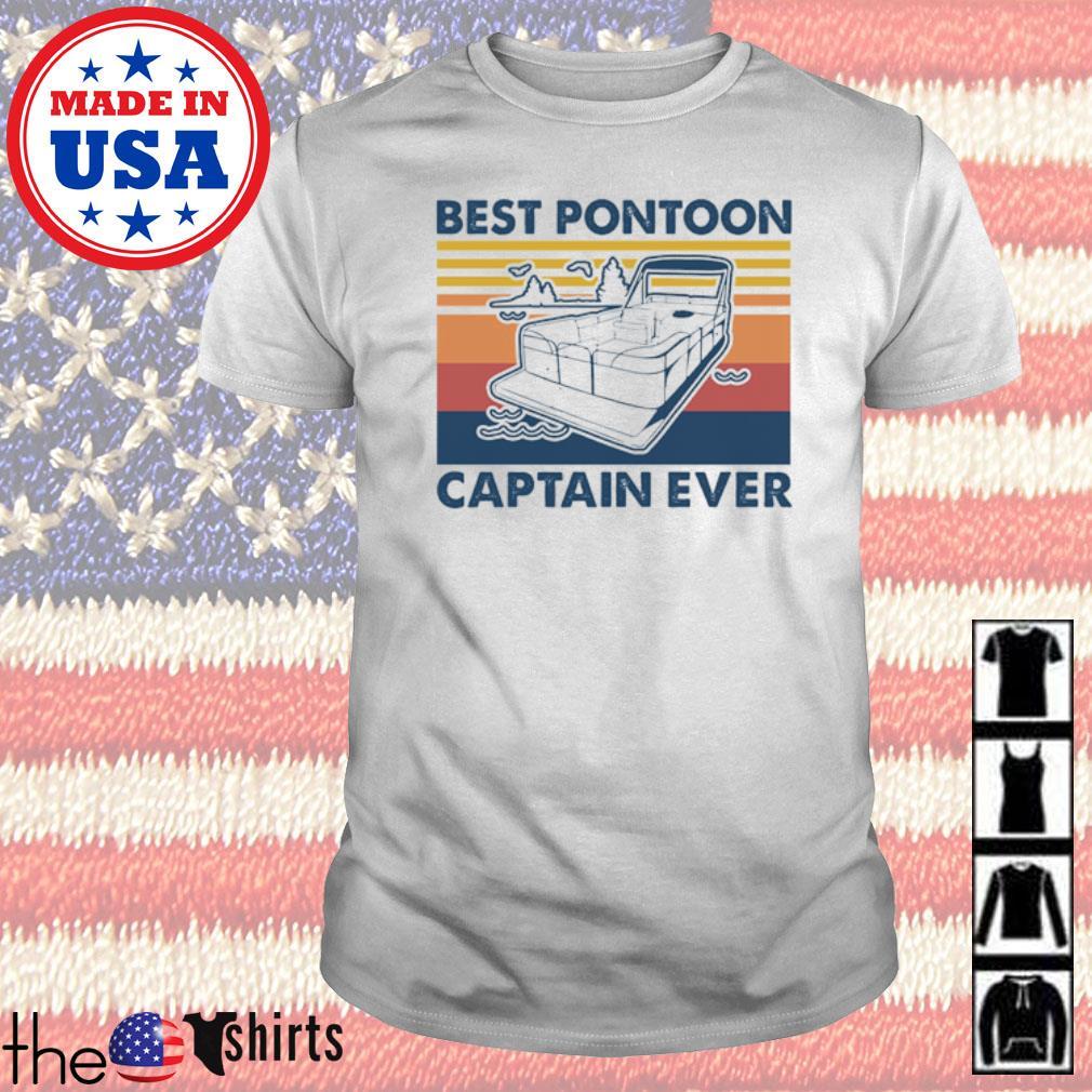 Boating Best Pontoon Captain ever shirt