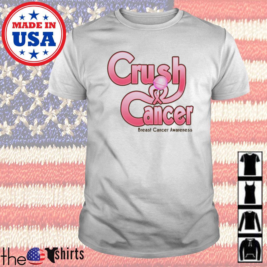 Crush cancer breast cancer awareness shirt